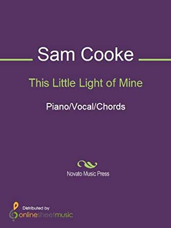 This Little Light Of Mine Kindle Edition By Sam Cooke Arts
