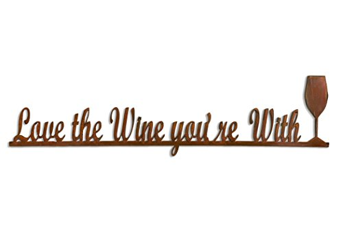 Elizabeth Keith Designs metal Love the Wine You're With wine signs 30