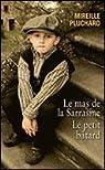 Le mas de la Sarrasine / Le petit bâtard par Pluchard