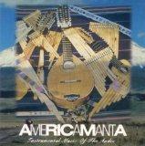 Americamanta: Instrumental Music of the Andes