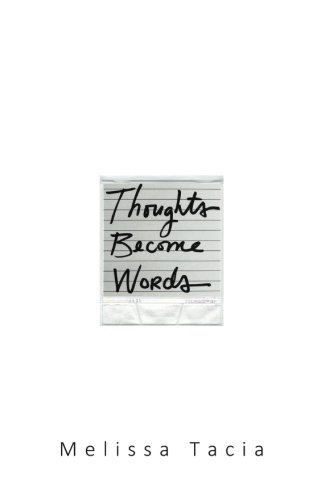 Thoughts Become Words by CreateSpace Independent Publishing Platform