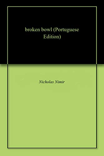 broken bowl (Portuguese Edition) - Kindle edition by ...