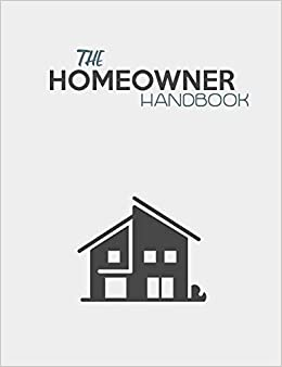 the homeowner handbook keep track of renovation interior design