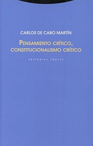 Pensamiento critico, constitucionalismo critico (Spanish Edition) pdf epub