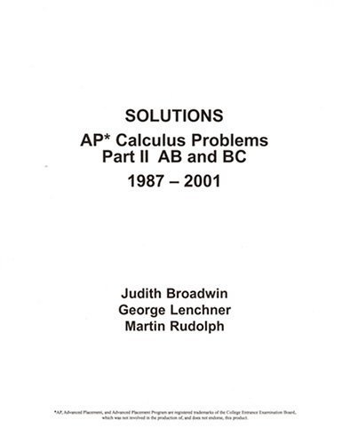SOLUTIONS AP* Calculus Problems Part II AB and BC 1987