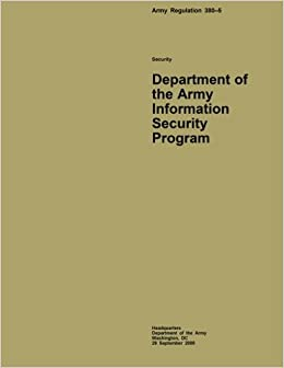 Department of the Army Information Security Program ...