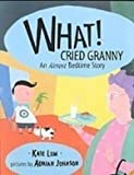 img - for What! Cried Granny: An Almost Bedtime Story (Picture Puffins) book / textbook / text book