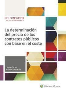 Determinación del precio de los contratos públicos con base en el coste,La Tapa blanda – 11 oct 2018 Juan Carlos Gómez Guzmán 8470527819 Public administration