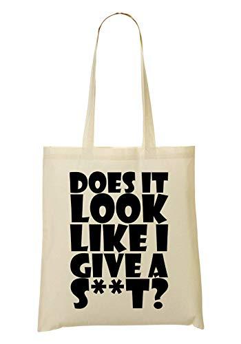 Slogan Give Bolsa It De De Does Bolso Look I A RaMedia Mano Compra Shit La Black Funny Like qXv1xwnCn6