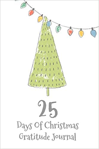 Countdown To 25 Days Of Christmas 2019.25 Days Of Christmas Gratitude Journal Christmas Countdown