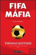 Fifa Mafia - O Livro Negro Dos Negocios Do Futebol