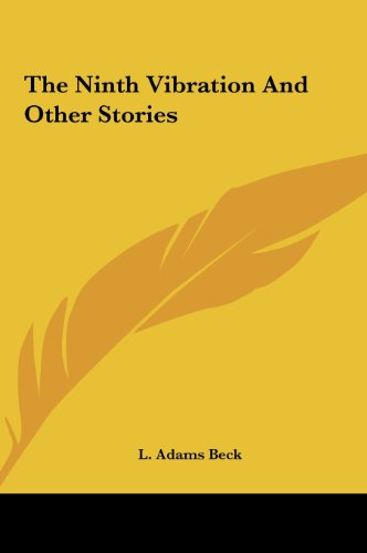 The Ninth Vibration and Other Stories the Ninth Vibration and Other Stories