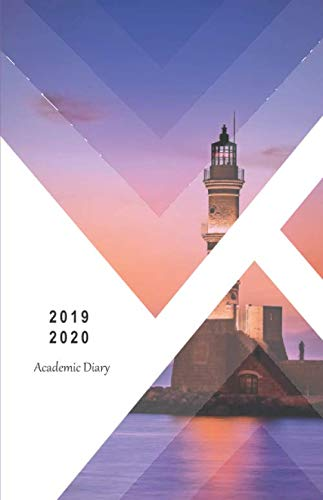 2019 - 2020 Academic Diary: 18 Month Mid-Year Student Planner, Agenda/ JULY 2019 - DECEMBER 2020 / yearly, monthly & weekly calendars, schedule, space ... to-do ... / Lighthouse (Monday ()