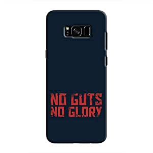 Cover It Up - No Guts, No Glory Galaxy S8 Hard Case