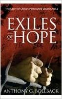 Book Exiles of Hope-The Story of China's Persecuted Church, Vol. 2