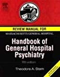 img - for Review Manual for Massachusetts General Hospital Handbook of General Hospital Psychiatry, Fifth Edition, 1e book / textbook / text book