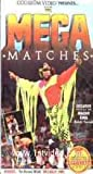 WWF: Mega Matches [VHS]