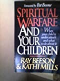 img - for Spiritual Warfare and Your Children book / textbook / text book