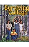 img - for Surviving College: A Real World Experience by SCHICK CONSTANCE J (2011-01-10) book / textbook / text book