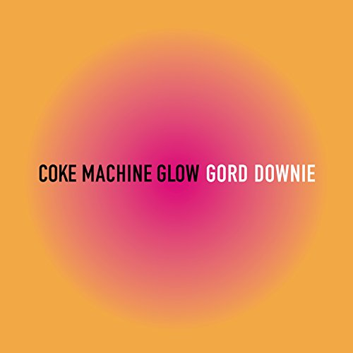 Coke Machine Glow [2 LP][Reissue]