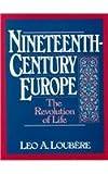Nineteenth Century Europe 1st Edition