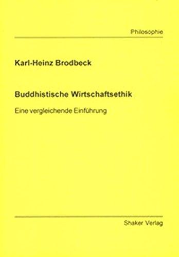 buddhistische-wirtschaftsethik-eine-vergleichende-einfhrung-berichte-aus-der-philosophie