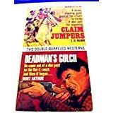 Claim Jumpers & Deadman's Gulch