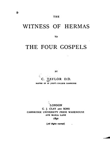 The witness of hermas to the four gospels kindle edition by the witness of hermas to the four gospels by taylor charles fandeluxe Choice Image