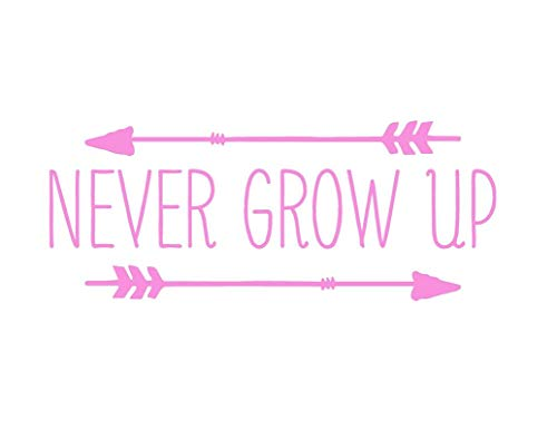 Creative Concept Ideas Never Grow Up Arrows Neverland CCI Decal Vinyl Sticker|Cars Trucks Vans Walls Laptop|Pink|7.5 x 3.0 in|CCI2238