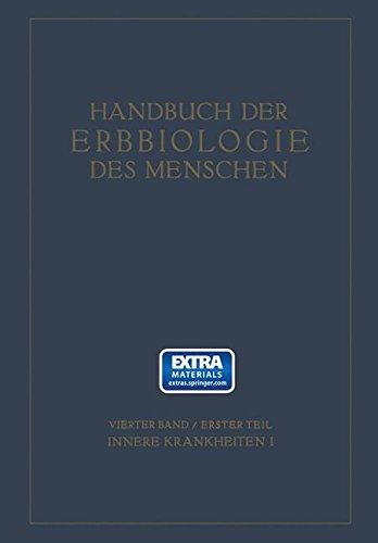 Erbbiologie und Erbpathologie körperlicher Zustände und Funktionen II: Vierter Band (Psychologie - Reprint) (German Edition)