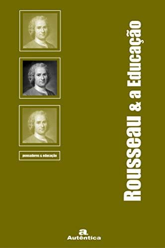Rousseau & a Educação