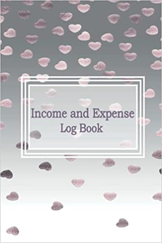 Income and Expense Log Book: Small Business or Personal Ledger Checking Account Transaction Ledger |Banking Ledger Book | Simple Accounting Ledger for Bookkeeping