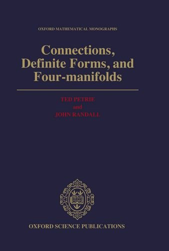 Connections, Definite Forms, and Four-manifolds (Oxford Mathematical Monographs)