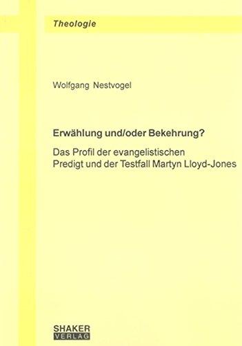 Erwählung und/oder Bekehrung? von Karl-Heinz Vanheiden