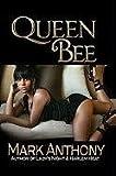 Queen Bee, Mark Anthony, 1601624530