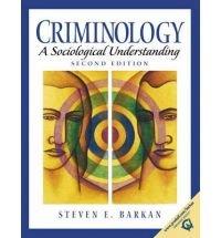 Criminology: A Sociological Understanding (Second Edition)