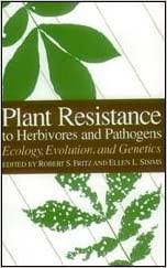 Plant Resistance to Herbivores and Pathogens Evolution and Genetics Ecology