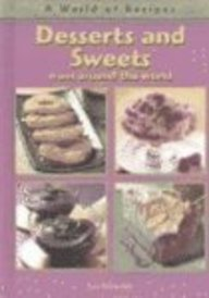 Download Desserts and Sweets from Around the World (A World of Recipes) pdf