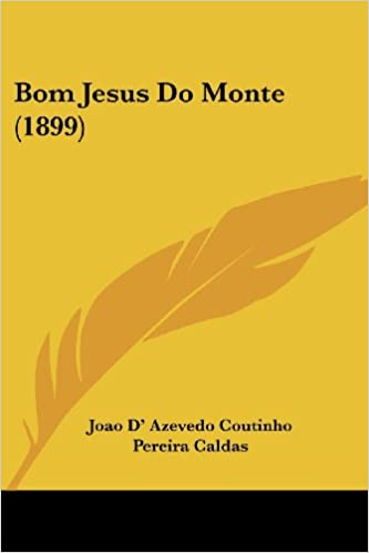 Book Bom Jesus Do Monte (1899)
