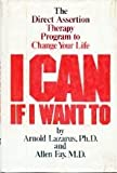 I Can If I Want To, Arnold A. Lazarus and Allen Fay, 0688029418