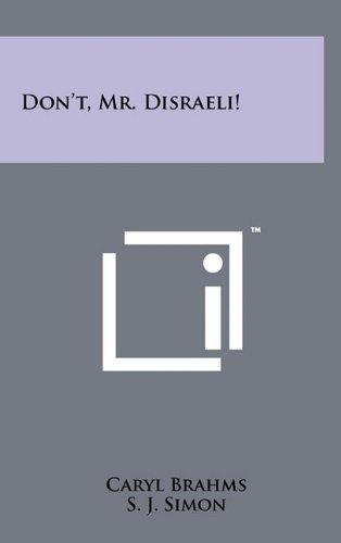 book cover of Don\'t, Mr Disraeli