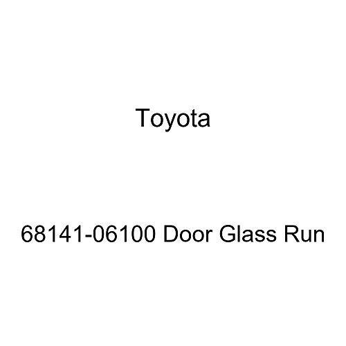 Genuine Toyota 68141-06100 Door Glass Run