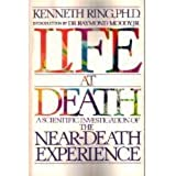 Life at Death: A Scientific Investigation of the Near-Death Experience