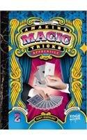Amazing Magic Tricks: Apprentice Level