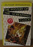The Screaming Clock (3 Investigators Mysteries)