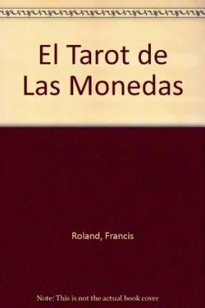 Read Online El Tarot de Las Monedas (Spanish Edition) pdf epub