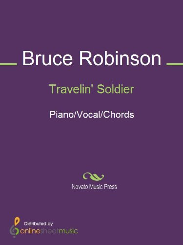 Travelin\' Soldier - Kindle edition by Bruce Robinson, The Dixie ...