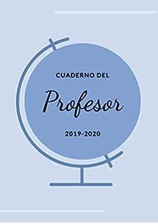 Cuaderno del Profesor 2019-2020: Agenda para Profesores y ...
