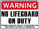 WARNING NO LIFEGUARD ON DUTY 18x24 Heavy Duty Aluminum Sign