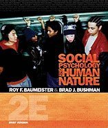 Social Psychology and Human Nature, Brief - Text 2ND EDITION (Social Psychology And Human Nature 2nd Edition)